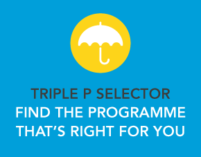 Triple P Selector - Find the Programme that's right for you